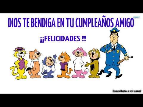 Cumpleaños feliz  Feliz cumpleaños amigo  Dios te bendiga