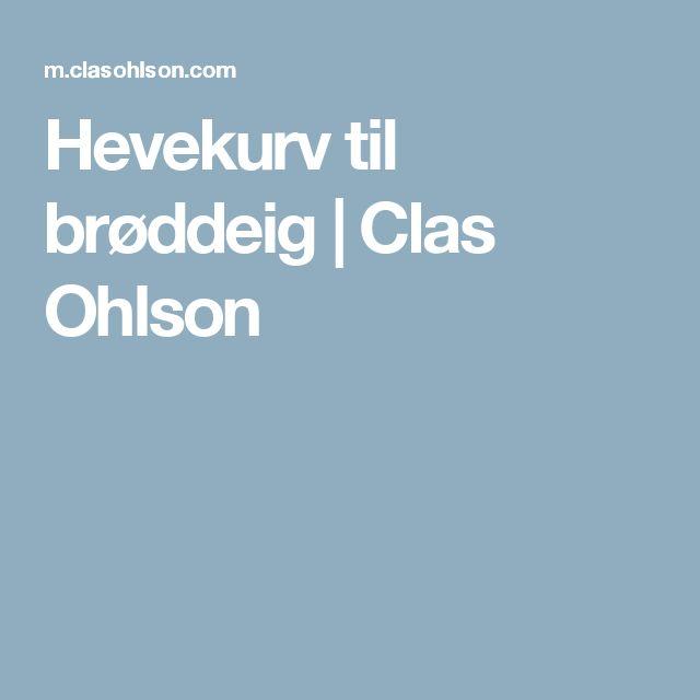 Hevekurv til brøddeig | Clas Ohlson