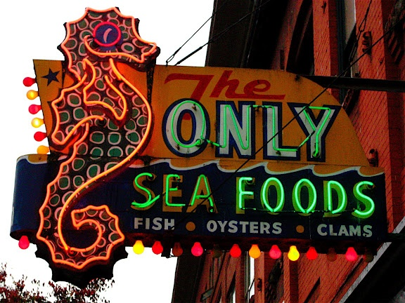 The Only Sea Foods neon sign, image courtesy Arod in San Francisco, (arodsf.blogspot.com)