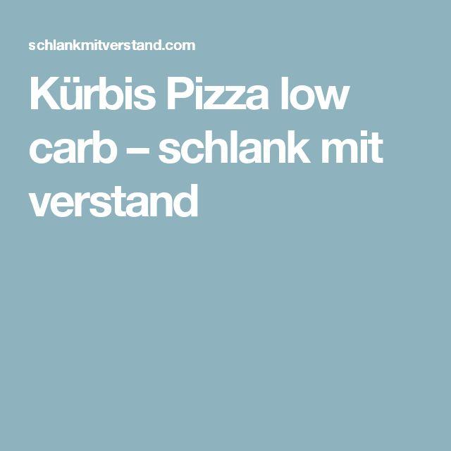 Kürbis Pizza low carb – schlank mit verstand