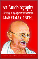 An Autobiography of Mahatma Gandhi