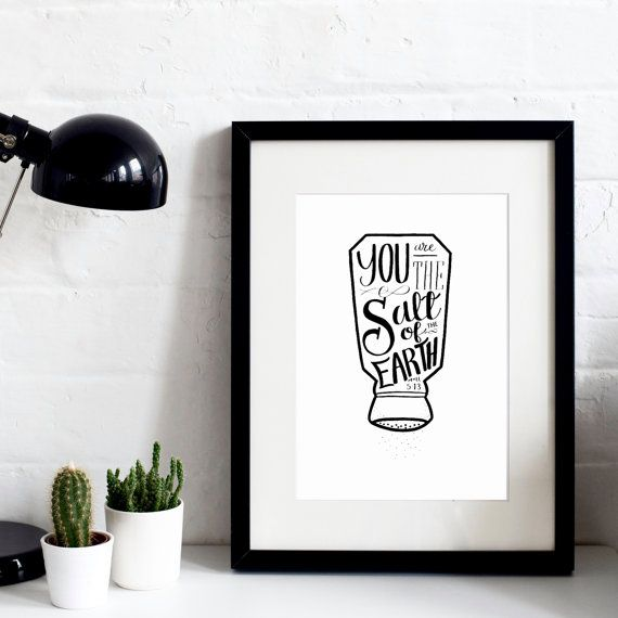 Salt Of The Earth - A4 Hand-Drawn Original Print - Modern Print - Typography - Christian Prints - Faith Prints - Gift for Him or Her -