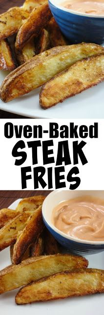 Oven-Baked Steak Fries with Fry Sauce - you'll never buy a bag of frozen fries again.