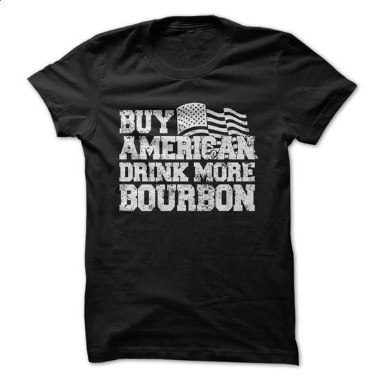Buy American Drink Mode Bourbon - #make t shirts #hooded sweatshirts. ORDER HERE => https://www.sunfrog.com/LifeStyle/Buy-American-Drink-Mode-Bourbon.html?60505