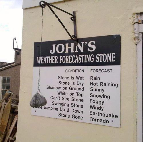 stone: John Weather, Weather Forecast, Laughing, Forecast Stones, Funny Stuff, Humor, Weatherforecast, Funnystuff, Weather Stones