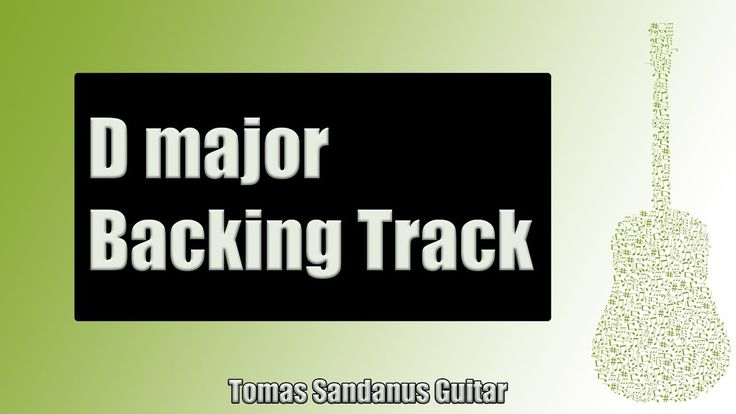 Backing Track in D Major Pop Rock Ballad with Chords and D Major Pentatonic Scale