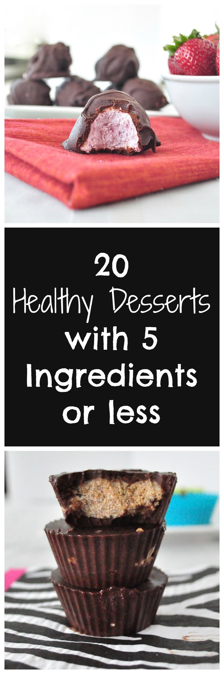 20 Healthy Dessert Recipes with 5 Ingredients or Less. These healthy desserts are sure to satisfy a sweet tooth and they are all easy to make. Pin it for later! #vegan #glutenfree #desserts
