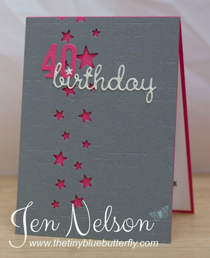 17 Best 40th Birthday Images On Pinterest Cards Birthday Cards