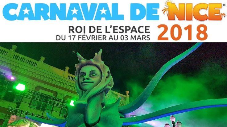 Carnaval de Nice 2018 c'est samedi/17 février jusqu'au 3 mars 2018 carna...
