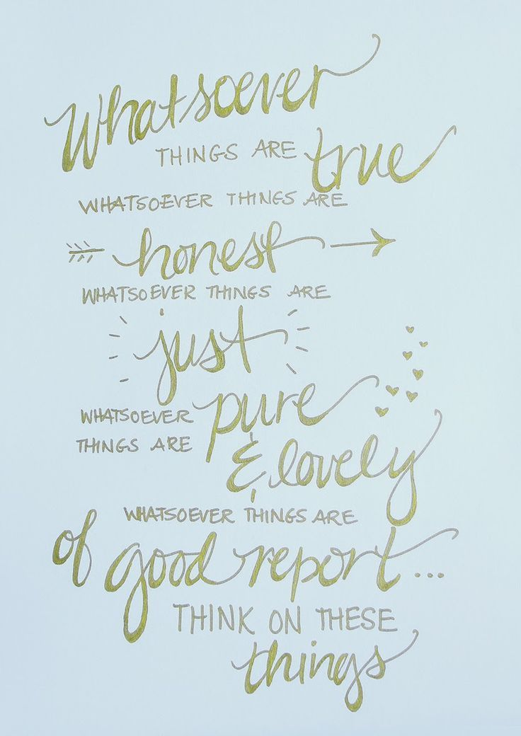 Whatsoever things are true....