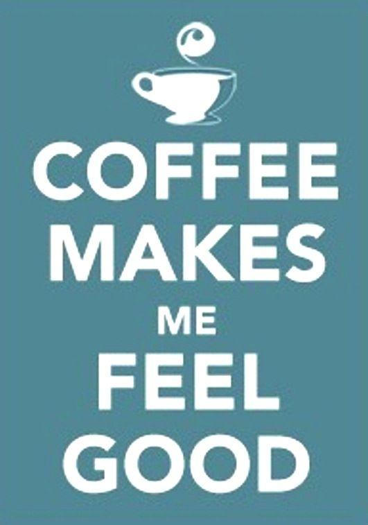 Coffee makes me feel good! #MrCoffee
