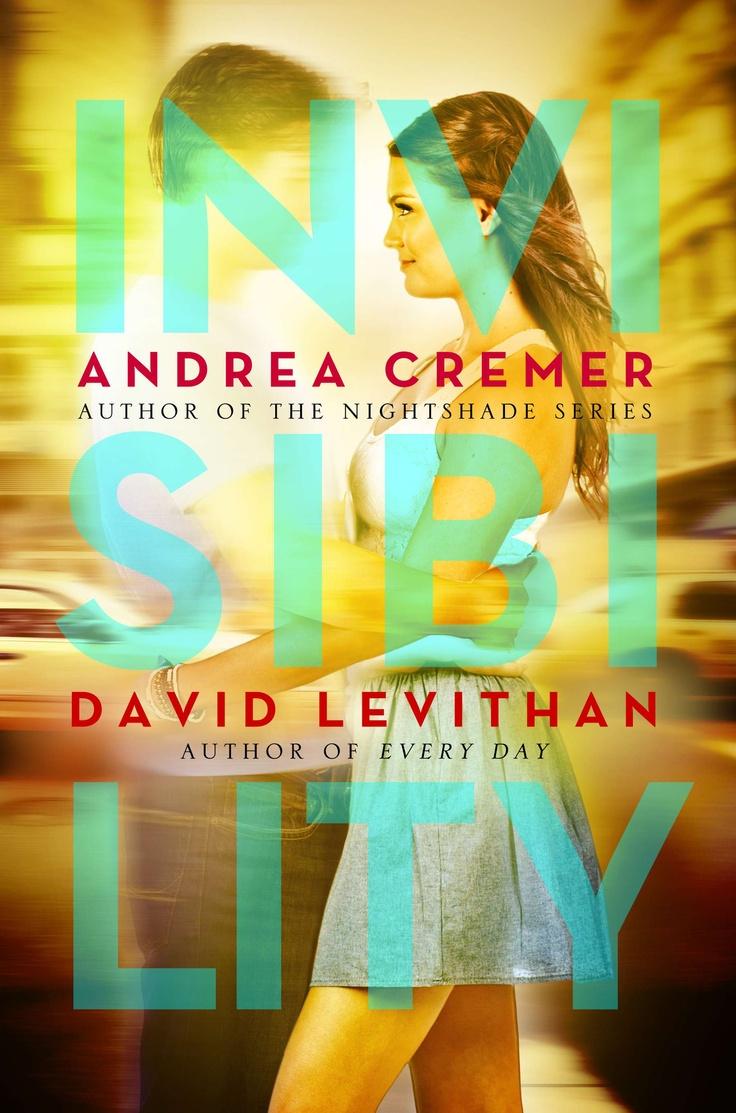 Invisibility – Andrea Cremer & David Levithan
