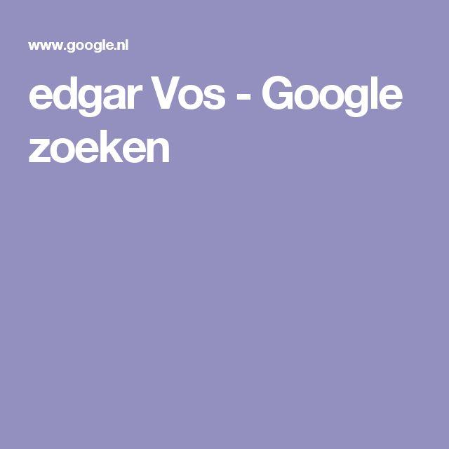 edgar Vos - Google zoeken