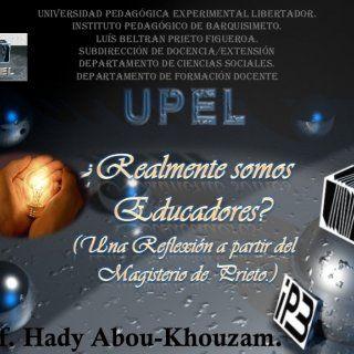 UNIVERSIDAD PEDAGÓGICA EXPERIMENTAL LIBERTADOR. INSTITUTO PEDAGÓGICO DE BARQUISIMETO. LUÍS BELTRAN PRIETO FIGUEROA. SUBDIRECCIÓN DE DOCENCIA/EXTENSIÓN DEPAR. http://slidehot.com/resources/realmente-somos-educadores-3.61548/