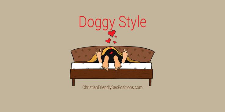 Christian friendly classic rear entry sex position: Doggy Style  #MarriageBed
