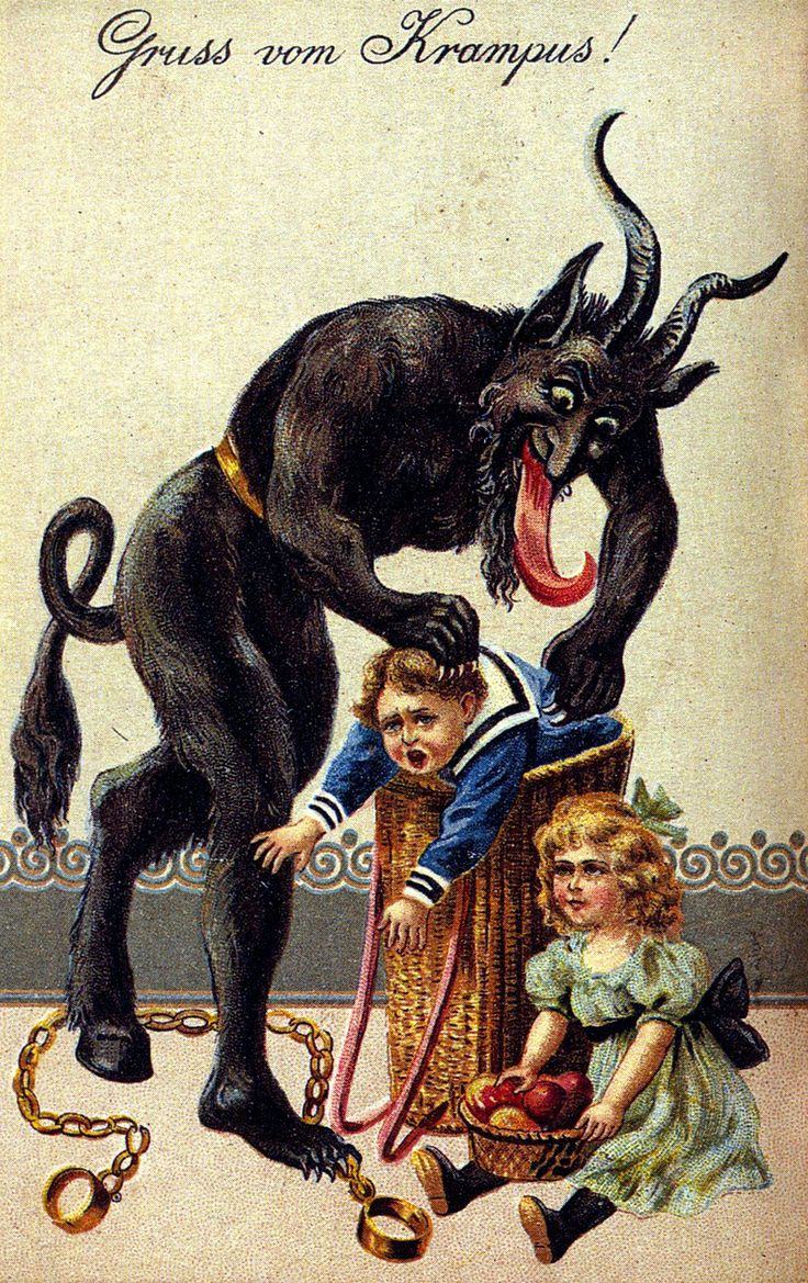 Krampus is a mythical creature recognized in Alpine countries. According to legend, Krampus accompanies Saint Nicholas during the Christmas season, warning and punishing bad children, in contrast to St. Nicholas, who gives gifts to good children. When the Krampus finds a particularly naughty child, it stuffs the child in its sack and carries the frightened child away to its lair, presumably to devour for its Christmas dinner.  One hoof foot, one claw foot!