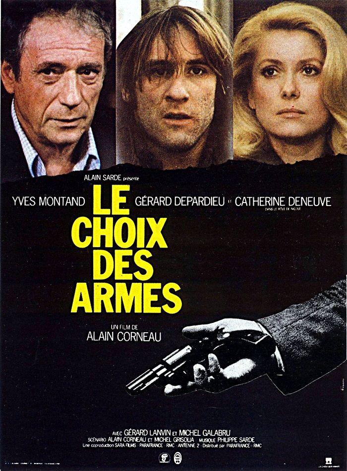 """491. """"Le choix des armes"""" d'Alain Corneau avec Catherine Deneuve, Gérard Dépardieu, Yves Montand."""