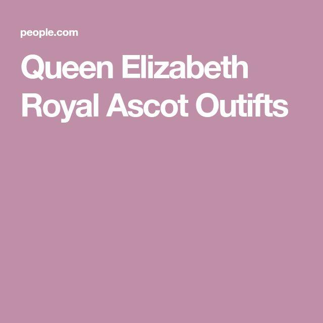 Queen Elizabeth Royal Ascot Outifts