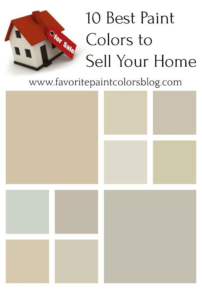 Best Paint Colors To Sell Your Home Favorite Paint Colors Best Paint Colors Favorite Paint Colors Favorite Paint