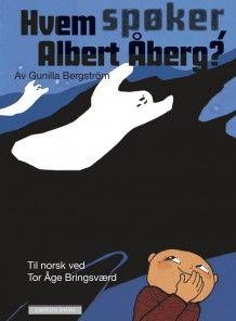 Hvem spøker Albert Åberg av Gunilla Bergström (Innbundet)