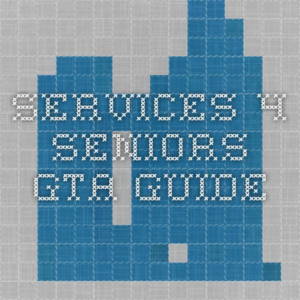 Services 4 Seniors GTA Guide