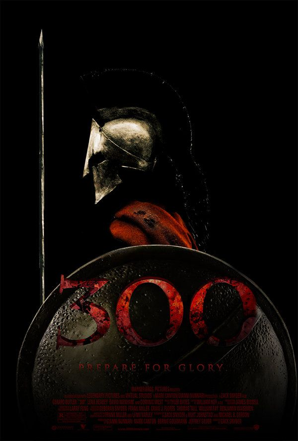 300 one of the most epic war movies ever, so much gore and slow motion