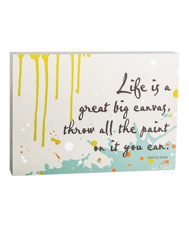 Look what I found on #zulily! 'Life Is a Great Big Canvas' Box Sign #zulilyfinds
