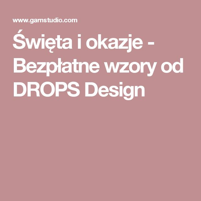 Święta i okazje - Bezpłatne wzory od DROPS Design