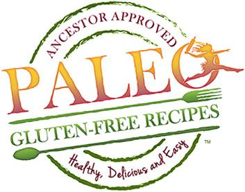 Paleo Gluten Free Recipes Ancestor Approved. Healthy, Delicious and Easy