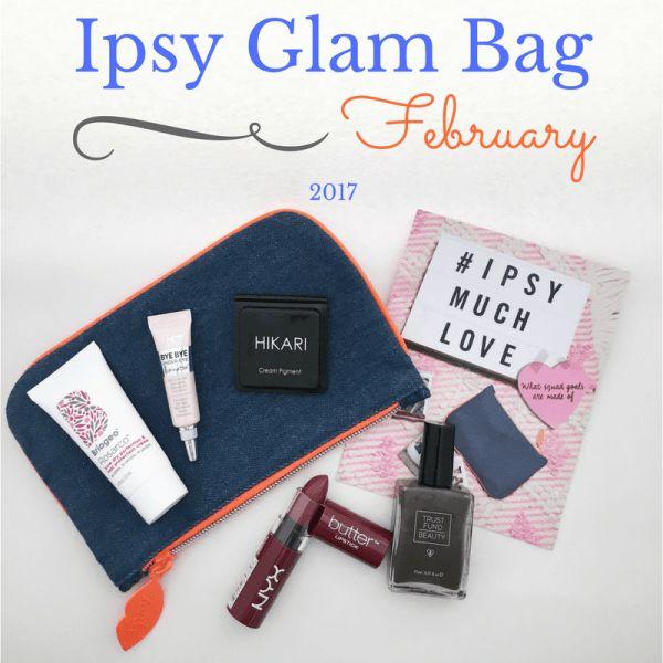 Ipsy Glam Bag Febraury 2017