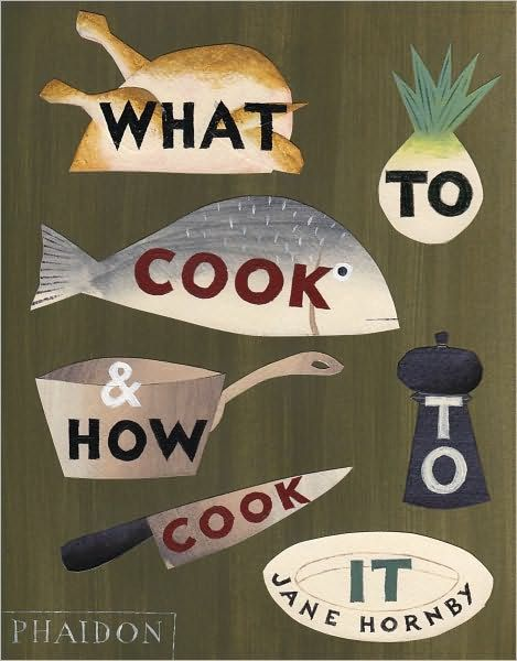 What to Cook and How to Cook is the ultimate cookbook for beginners, by food writer and recipe editor Jane Hornby. Here, Hornby takes 100 easy and...