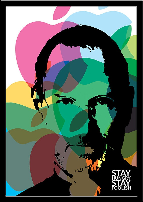 Stay Hungry Stay Foolish - Steve Jobs