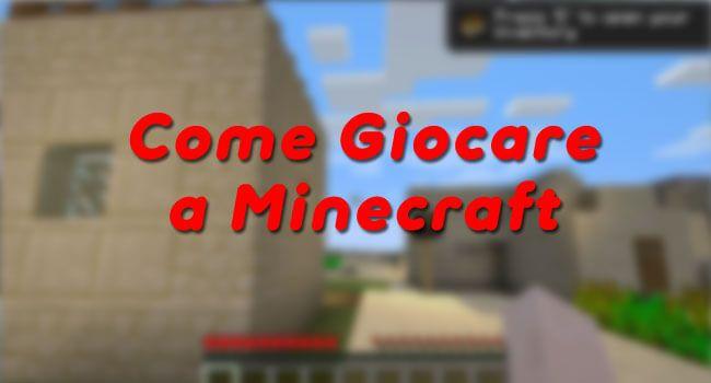 Come giocare a Minecraft Gratis su PC, On Line o su dispositivi mobili come…