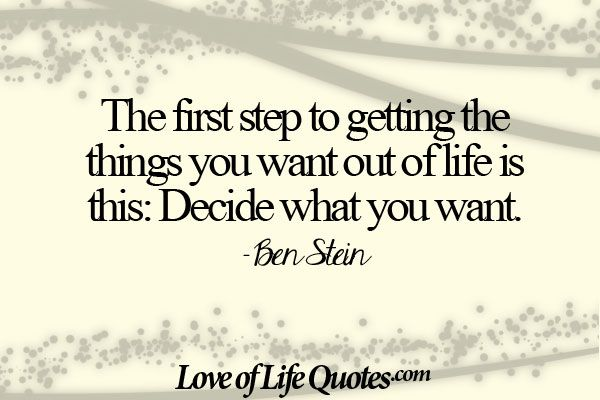 Ben Stein quote on getting what you want - http://www.loveoflifequotes.com/life/ben-stein-quote-getting-want/