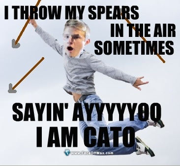 Marvel throws spears but I still bet Cato would be able to as well!