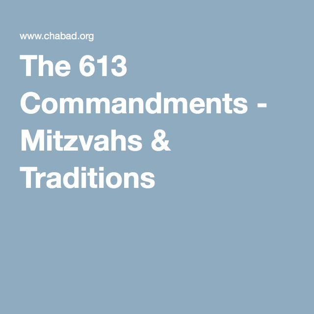 The 613 Commandments - Mitzvahs & Traditions