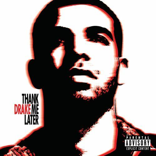 Ceck out: Thank Me Later (2010) - Drake See: http://lyrics-dome.blogspot.com/2017/06/thank-me-later-2010-drake.html #lyricsdome