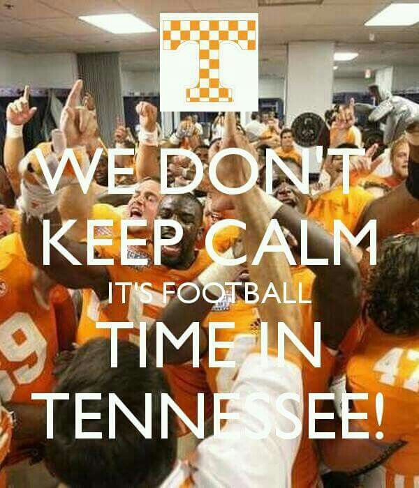 We don't keep CALM when it's Football Time in Tennessee!!