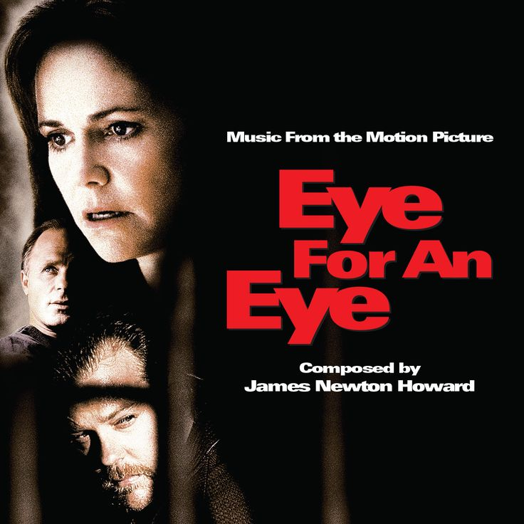 EYE FOR AN EYE: LIMITED EDITION. Music by James Newton Howard. Limited Edition of 1500 Units.