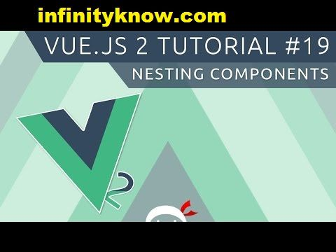 VueJS Nested Components vue inside Components Example | Angular 6