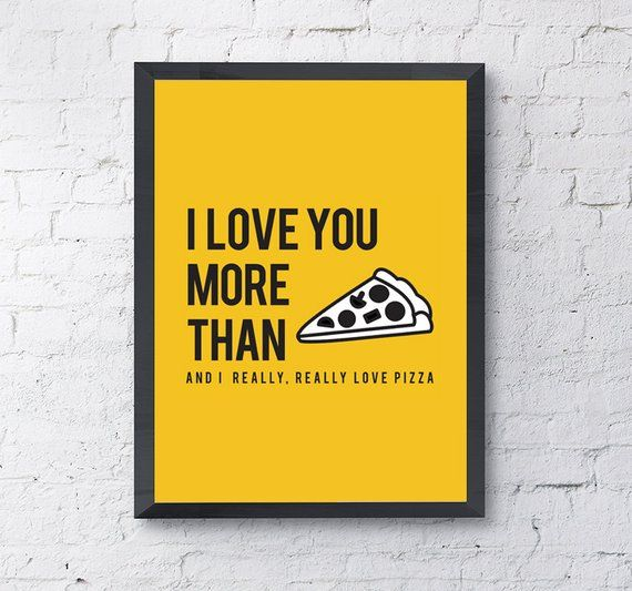 Illustrative Typography Poster I Love You More Than Pizza Love