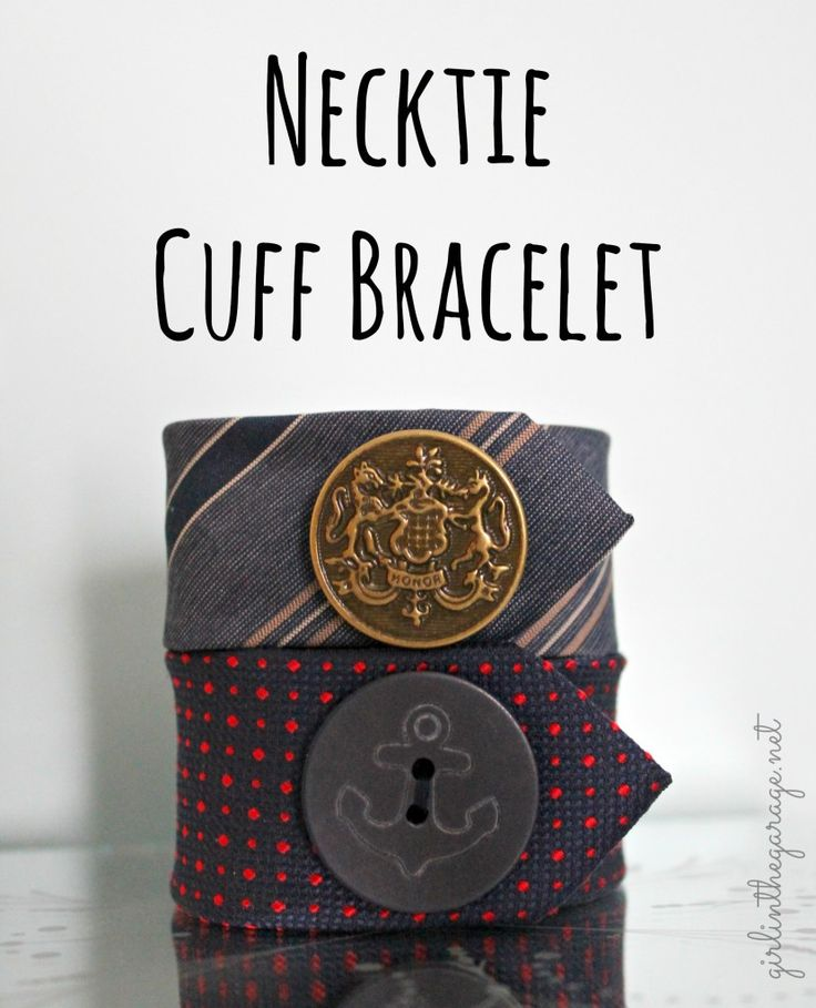 Necktie Cuff Bracelet I girlinthegarage.net I A simple yet stylish DIY bracelet from a men's necktie!