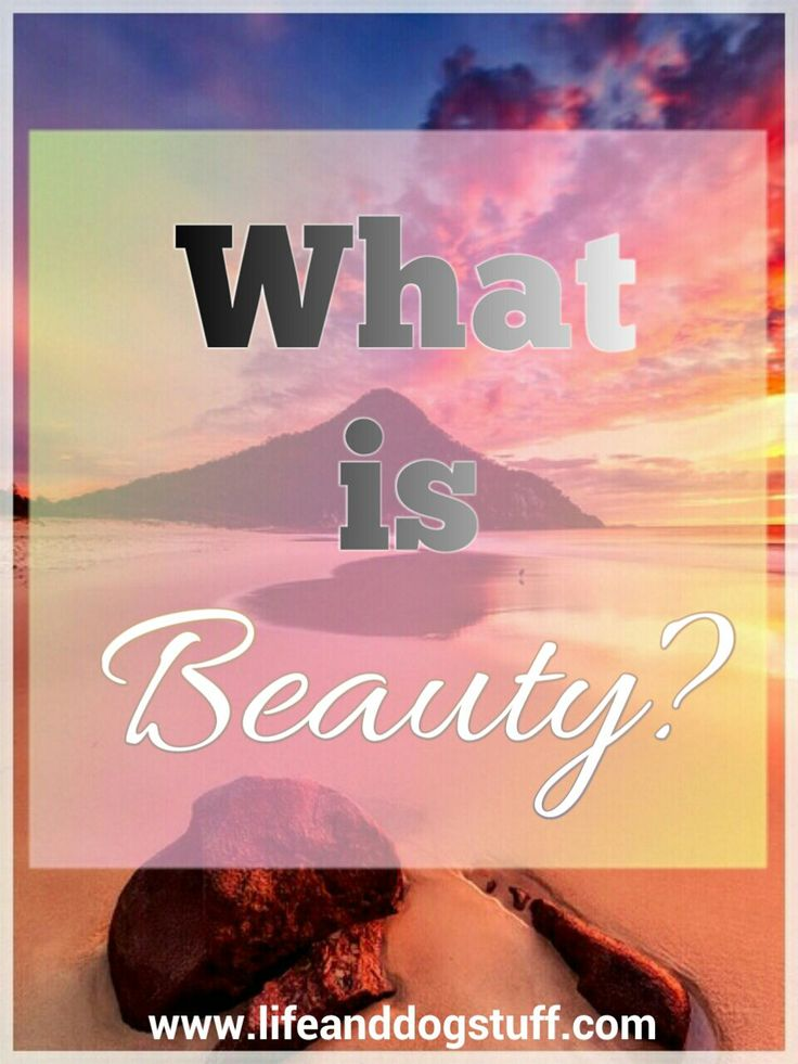 Check out my blog post - What Is Beauty? #inspiration #lifelessons