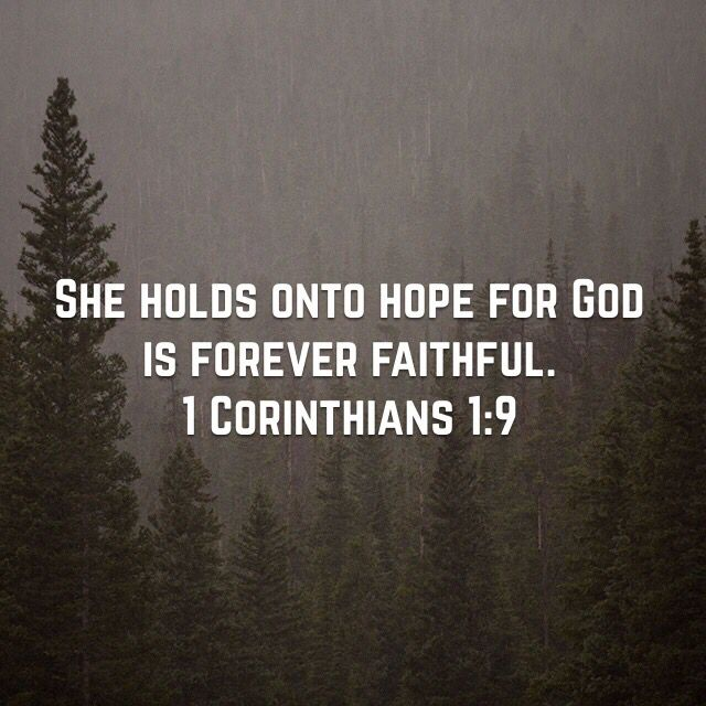 God is faithful, who has called you into fellowship with his Son, Jesus Christ our Lord. 1 Corinthians‬ ‭1:9‬ ‭NIV‬‬