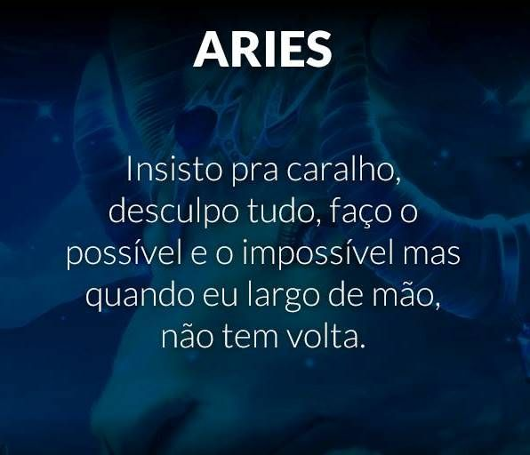 ....Áries!                                                                                                                                                     Mais