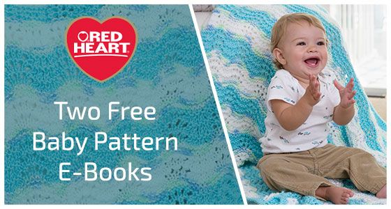 Red Heart Free Knitting Patterns For Toddlers : Two free e-books of baby patterns from Red Heart and Prime Publishing: one wi...