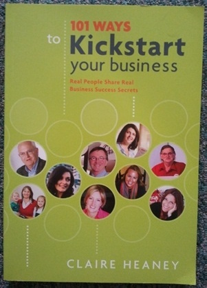 101 ways to Kickstart your business by Claire Heaney. I have no doubt this would hold some great information!