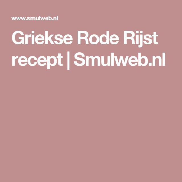 Griekse Rode Rijst recept | Smulweb.nl