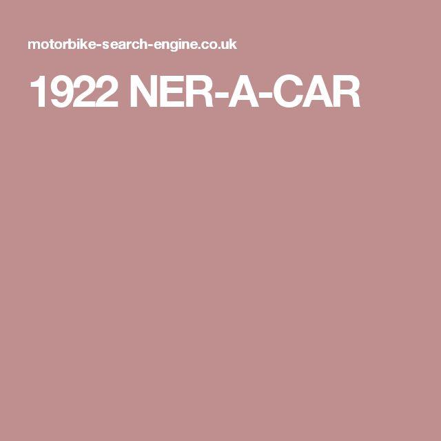 1922 NER-A-CAR