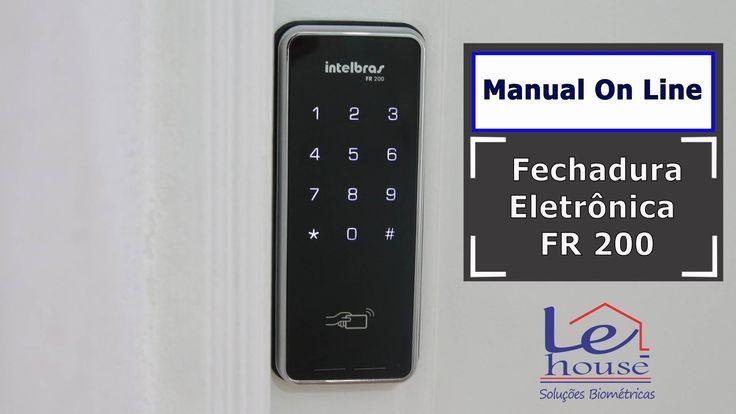 Manual On Line Fechadura Eletrônica Intelbras FR 200 - Lehouse